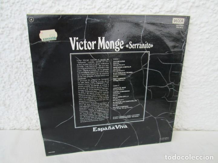 Discos de vinilo: ESPAÑA VIVA. PHASE 4 STEREO. VICTOR MONGE. SERRANITO. LP VINILO. DECCA 1977. VER FOTOGRAFIAS - Foto 9 - 171744782