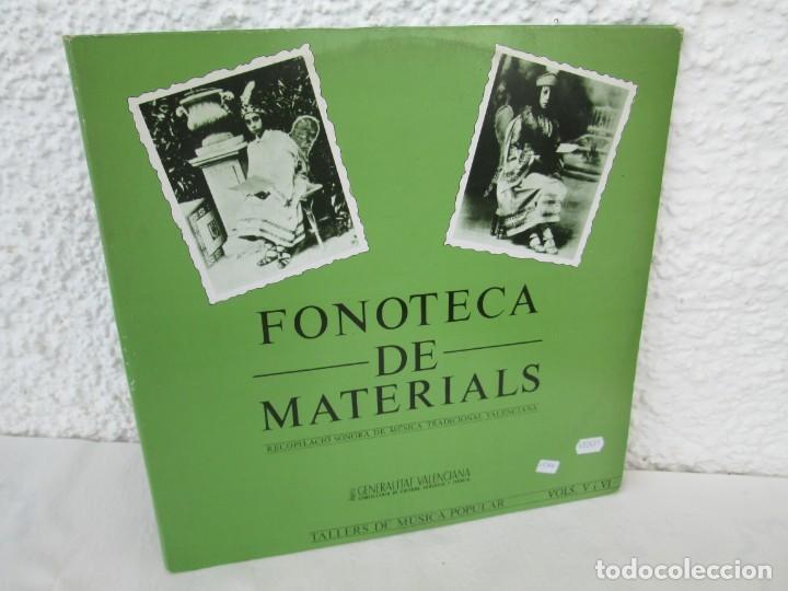 FONOTECA DE MATERIALS. RECOPILACIO SONORA DE MUSICA TRADICIONAL VALENCIANA. VOL V-VI. LP VINILO.1986 (Música - Discos - LP Vinilo - Étnicas y Músicas del Mundo)