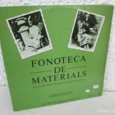Discos de vinilo: FONOTECA DE MATERIALS. RECOPILACIO SONORA DE MUSICA TRADICIONAL VALENCIANA. VOL V-VI. LP VINILO.1986. Lote 171747508