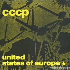 Discos de vinilo: CCCP– UNITED STATES OF EUROPE - MAXI-SINGLE, GERMANY 1989 . Lote 171749370