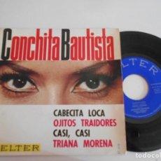 Discos de vinilo: CONCHITA BAUTISTA-EP CABECITA LOCA +3. Lote 171794663