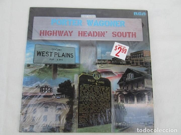 Discos de vinilo: PORTER WAGONER. HIGHWAY HEADIN´SOUTH. LP VINILO. RCA RECORDS 1974. VER FOTOGRAFIAS ADJUNTAS - Foto 2 - 171805112
