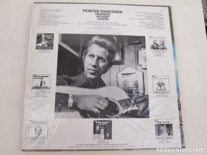 Discos de vinilo: PORTER WAGONER. HIGHWAY HEADIN´SOUTH. LP VINILO. RCA RECORDS 1974. VER FOTOGRAFIAS ADJUNTAS - Foto 9 - 171805112