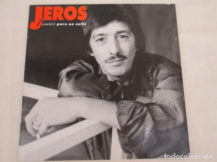 Discos de vinilo: JEROS. TEMBLO PERO NO CALLO. LP VINILO. POLYGRAM IBERICA 1990. VER FOTOGRAFIAS ADJUNTAS - Foto 2 - 171805237