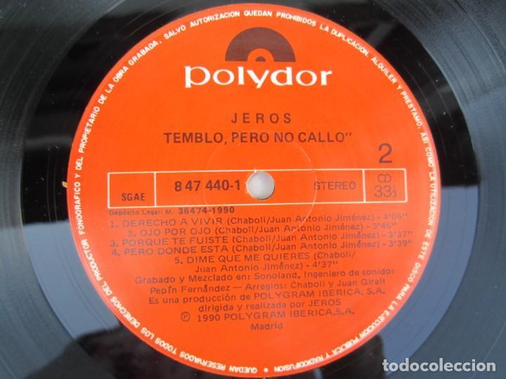 Discos de vinilo: JEROS. TEMBLO PERO NO CALLO. LP VINILO. POLYGRAM IBERICA 1990. VER FOTOGRAFIAS ADJUNTAS - Foto 6 - 171805237