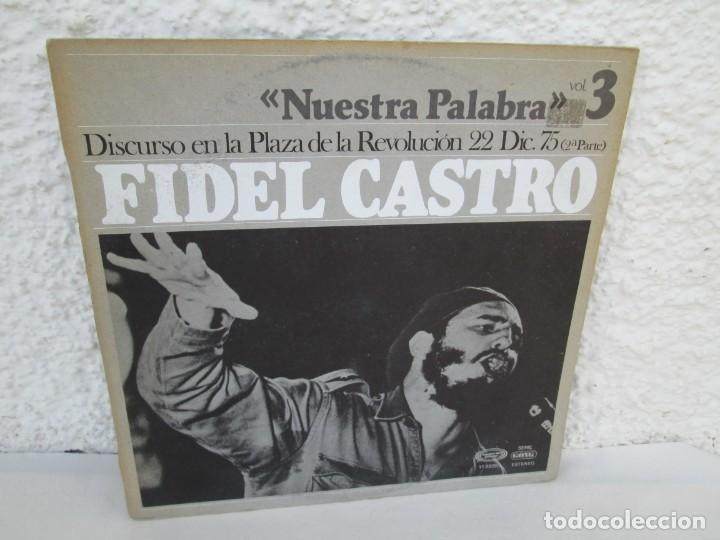 NUESTRA PALABRA VOL 3. DISCURSO EN LA PALZA DE LA REVOLUCION 22 DIC 75. FIDEL CASTRO. LP VINILO (Música - Discos - LP Vinilo - Otros estilos)