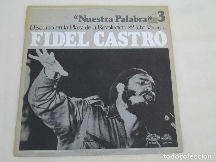 Discos de vinilo: NUESTRA PALABRA VOL 3. DISCURSO EN LA PALZA DE LA REVOLUCION 22 DIC 75. FIDEL CASTRO. LP VINILO - Foto 2 - 171805424