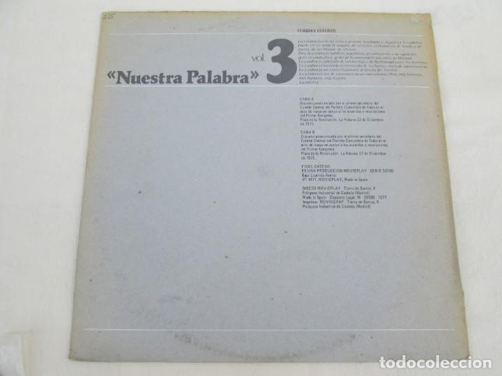 Discos de vinilo: NUESTRA PALABRA VOL 3. DISCURSO EN LA PALZA DE LA REVOLUCION 22 DIC 75. FIDEL CASTRO. LP VINILO - Foto 8 - 171805424