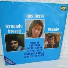 Discos de vinilo: LUIS FIERRO. FERNANDO BROSED. DYANGO. LP VINILO. DIFESCO 1978. VER FOTOGRAFIAS ADJUNTAS. Lote 171817718