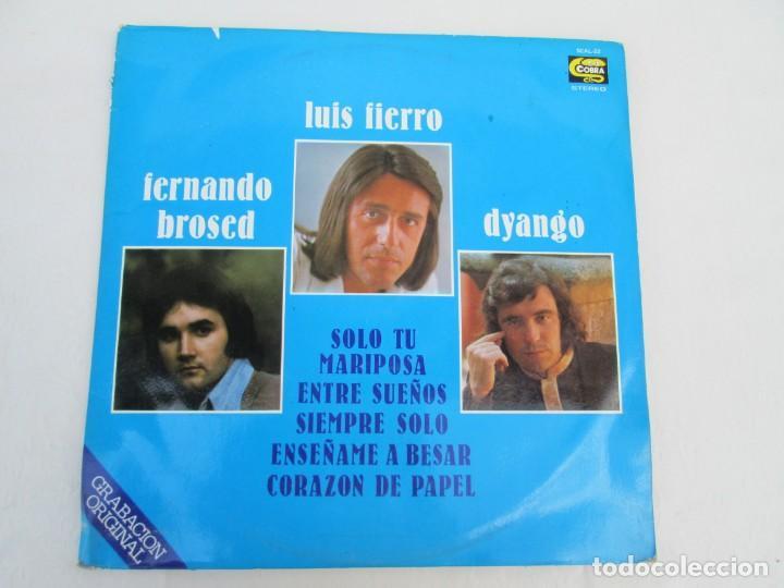 Discos de vinilo: LUIS FIERRO. FERNANDO BROSED. DYANGO. LP VINILO. DIFESCO 1978. VER FOTOGRAFIAS ADJUNTAS - Foto 2 - 171817718