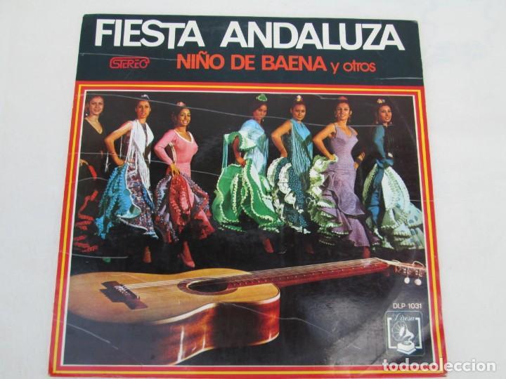 Discos de vinilo: FIESTA ANDLUZA. NIÑO DE BAENA Y OTROS. LP VINILO. DIRESA 1973. VER FOTOGRAFIAS ADJUNTAS - Foto 2 - 171818405