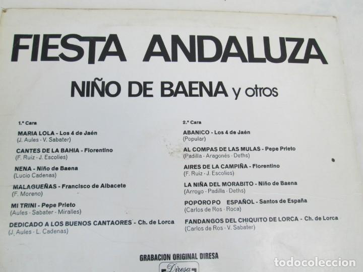 Discos de vinilo: FIESTA ANDLUZA. NIÑO DE BAENA Y OTROS. LP VINILO. DIRESA 1973. VER FOTOGRAFIAS ADJUNTAS - Foto 7 - 171818405