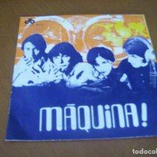 Discos de vinilo: MAQUINA / RARISIMO SPANISH PROGRESIVO 1969 MONSTER 45 RPM EX. Lote 171832625