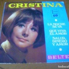 Discos de vinilo: EP : CRISTINA / SALUD DINERO Y AMOR + 2 1969 BELTER 45 RPM. Lote 171835477