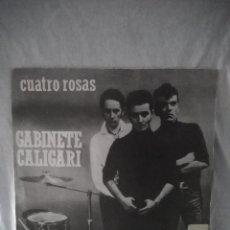 Discos de vinilo: GABINETE CALIGARI ?– CUATRO ROSAS. PROMOCIONAL. Lote 171909128