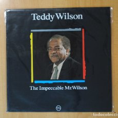 Discos de vinilo: TEDDY WILSON - THE IMPECCABLE MR. WILSON - LP. Lote 171914973