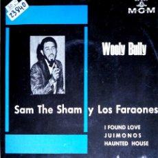 Discos de vinilo: 23840 - WOOLY BULLY - SAM THE SAM Y LOS FARAONES - I FOUND LOVE - JUIMONOS - HAUNTED HOUSE. Lote 171986762
