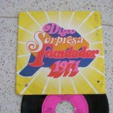 Discos de vinilo: DISCO SORPRESA FUNDADOR DE 1971 CONTIENE 4 TEMAS DE MARI TRINI. Lote 172008878