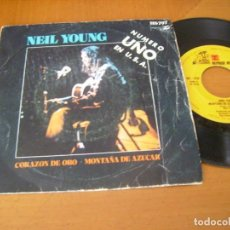 Discos de vinilo: 7'' : NEIL YOUNG / CORAZON DE ORO + 1 SPAIN 1972. Lote 172019999
