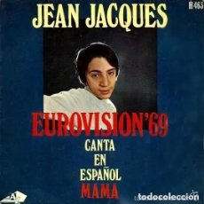 Disques de vinyle: JEAN JACQUES (EN ESPAÑOL) / MAMA (EUROVISION 69) / LOS DOMINGOS FELICES (SINGLE 69). Lote 172060585