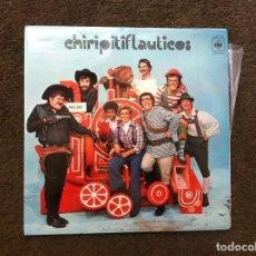 Discos de vinilo: CHIRIPITIFLAUTICOS (LP) 1973. CONTIENE ENCARTE-LETRAS. Lote 172065269