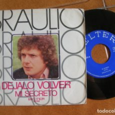 Discos de vinil: DISCO DE BRAULIO ,TEMAS DEJALO VOLVER ,Y MI SECRETO. Lote 172083692