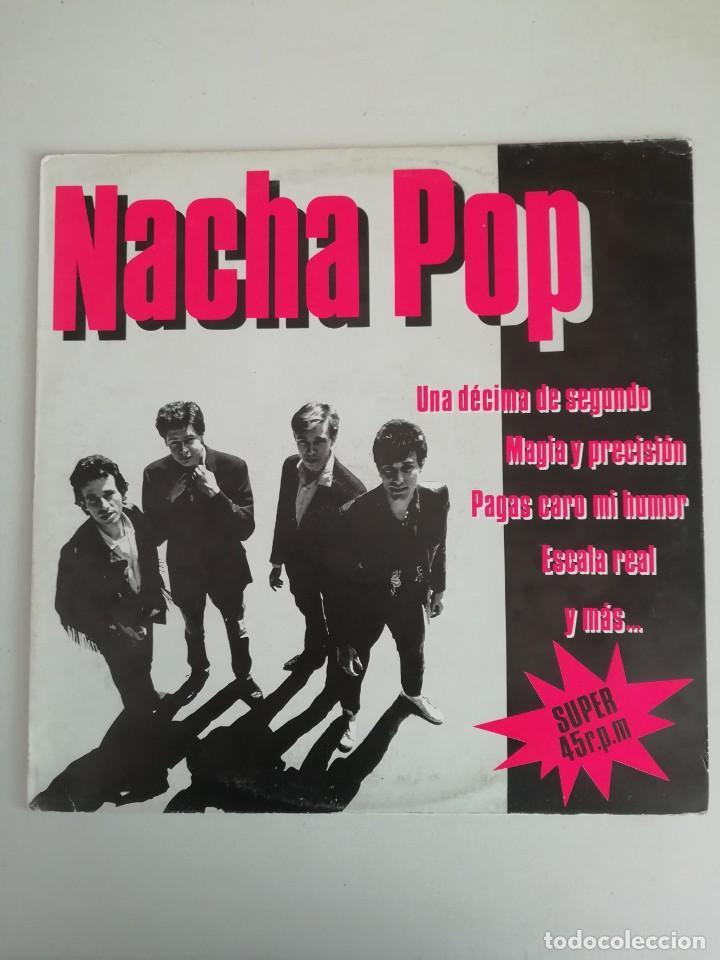 NACHA POP UNA DECIMA DE SEGUNDO 45 RPM (Música - Discos de Vinilo - Maxi Singles - Grupos Españoles de los 70 y 80)