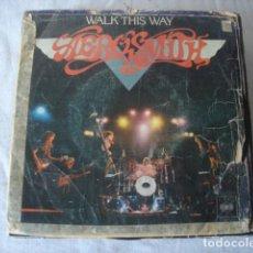 Discos de vinilo: AEROSMITH WALK THIS WAY. Lote 172105539