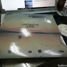 Discos de vinilo: NUESTRA MÚSICA LOS MÁS DE EPIC OTOÑO-INVIERNO 78 LP PROMOCIONAL ESPAÑA. Lote 172111362