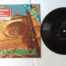 Discos de vinilo: L.P. SINGLE 33/R.P.M DISCO DE MICROSURCO.MONOAURAL CAMINOS DE ESPAÑA, Nº 2. MALLORCA.VER FOTO. Lote 172114569
