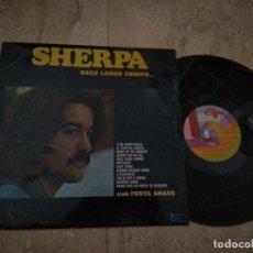 Discos de vinilo: SHERPA- HACE LARGO TIEMPO....JOYA !! ROCK PROGRESIVO SPANISH-1974-. Lote 35920340