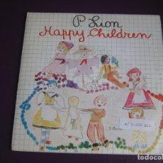 Discos de vinilo: P. LION SG CBS PROMO 1983 - HAPPY CHILDREN - (CARA B LISA) - ITALODISCO 80'S - DISCO POP SIN USO. Lote 172118750