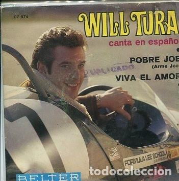 WILL TURA (EN ESPAÑOL) / POBRE JOE / VIVA EL AMOR (SINGLE 1969) (Música - Discos - Singles Vinilo - Canción Francesa e Italiana)