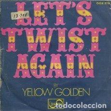 Discos de vinilo: YELLOW GOLDEN / LET'S TWIST AGAIN / ROLLING LAND (SINGLE PROMO 1975). Lote 172141473