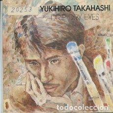 Discos de vinilo: YUKIHIRO TAKAHASHI / DRIP DRY EYES (SINGLE PROMO 1981) SOLO CARA A. Lote 172142295
