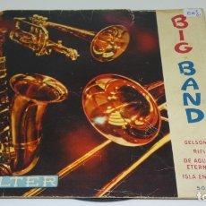 Discos de vinilo: DISCO SINGLE VINILO BIG BAND . BELTER . . Lote 172142582