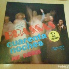 Discos de vinilo: BRASSAS, SG, CUARENTA NOCHES + 1, AÑO 1978. Lote 172171133