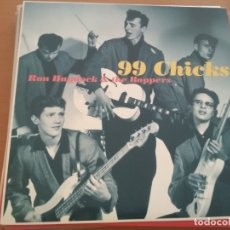 Discos de vinilo: RON HAYDOCK AND THE BOPPERS 99 CHICKS LP. Lote 205166266