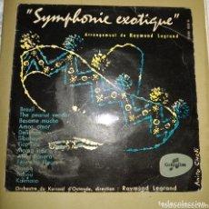 Discos de vinilo: RAYMOND LEGRAND - SYNPHONIE EXOTIQUE ( SINFONIA EXÓTICA). Lote 172185865