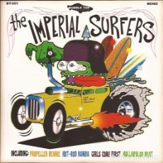 Discos de vinilo: EP THE IMPERIAL SURFERS HOT ROD RUMBA BUBBLE TOP 001. Lote 172197782