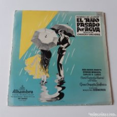 Discos de vinilo: EL AÑO PASADO POR AGUA. R. DE LA VEGA, CHUECA Y VALVERDE. ALHAMBRA. Lote 172213770