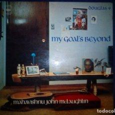 Discos de vinilo: MAHAVISHNU JOHN MCLAUGHLIN– MY GOAL'S BEYOND - [CBS – S 64537- SPAIN 1974]. Lote 172217672