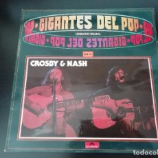 Discos de vinilo: CROSBY & NASH: GIGANTES DEL POP - LP (1981). Lote 172224555