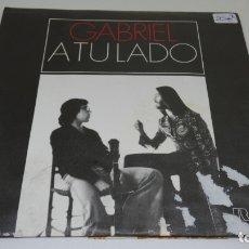 Discos de vinilo: DISCO SINGLE VINILO GABRIEL A TU LADO . CONTRAPORTADA UN POCO ROTA. Lote 172278163