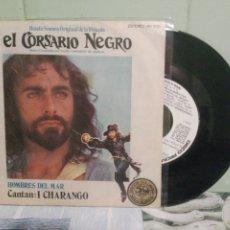 Discos de vinilo: BANDA SONORA ORIGINAL - I CHARANGO EL SORSARIO NEGRO SINGLE SPAIN 1977 PDELUE. Lote 172285182
