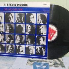 Discos de vinilo: R.STEVIE MOORE GLAD MUSIC LP FRANCIA 1986 PEPETO TOP. Lote 172319488