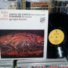 Discos de vinil: LMV - LUIS DE PABLO, GRUPO KOAN. VISTO DE CERCA, PARA 3 MÚSICOS Y CINTA / CHAMAN, OBRA ELECTRÓNICA. Lote 172330920