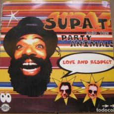 Discos de vinilo: SUPA. T AND THE PARTY ANIMALS ?– LOVE AND RESPECT - BMG 1996 - MAXI - PLS 901. Lote 172331920