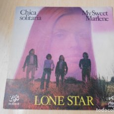 Discos de vinil: LONE STAR, SG, CHICA SOLITARIA + 1, AÑO 1972. Lote 172332844