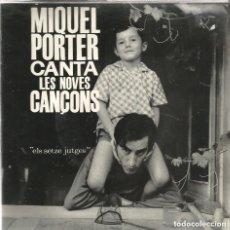 Discos de vinilo: [NOVA CANÇÓ - ELS SETZE JUTGES:] MIQUEL PORTER CANTA LES NOVES CANÇONS (1962). Lote 172338599